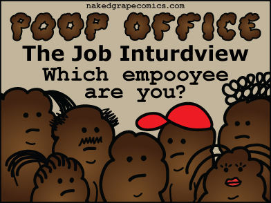 Poop Office - The Job Inturdview