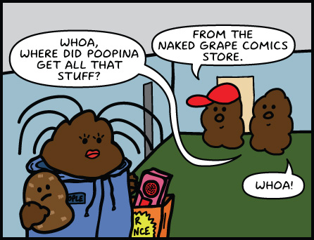 Get all your Poop Office merchandise from the Naked Grape Comics store!
