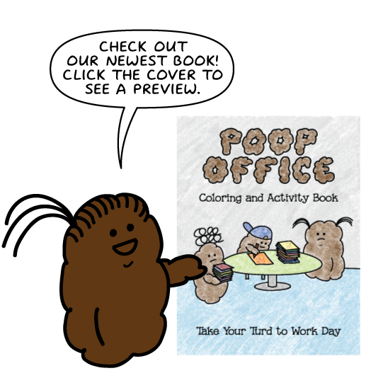 Click to view a preview of the newest Poop Office book!