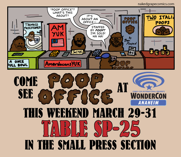 Poop Office will be at WonderCon March 29-31 at table SP-25