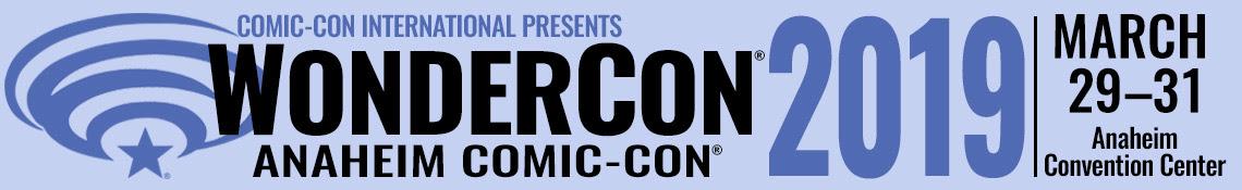 WonderCon 2019 March 29-31